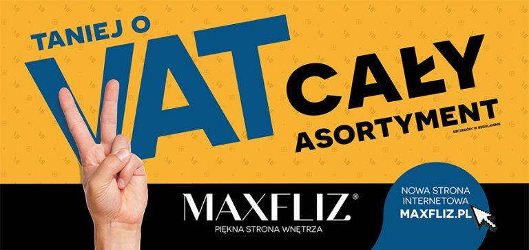 W listopadzie w Maxfliz można zrobić zakupy taniej o VAT